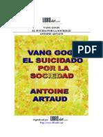 Artaud, Antonin - Vang Gogh, El Suicida Por La Sociedad