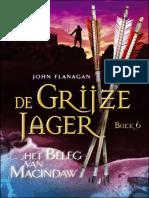 Flanagan, John - De Grijze Jager - 6 - Het Beleg Van Macindaw