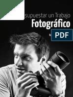 Como Presupuestar Un Trabajo Fotografico