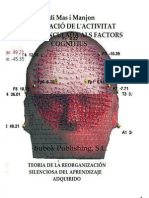 Investigacio de Lactivitat Cerebral Vinculada Als Factors Cognitius Teoria de La Reorganizacion Silenciosa Del Aprendizaje Adquirido