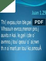 2009 - Juan 1.29 - Participio