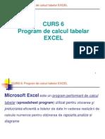 Curs 6 Program de Calcul Tabelar EXCEL