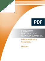 Programas de estudio 2011. Guía para el maestro. Historia. SEP