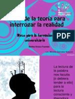 LOS USOS DE LA TEORÍA PARA INTERROGAR LA REALIDAD