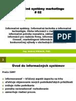 ISM prednáška 02 IS systémy, informácie