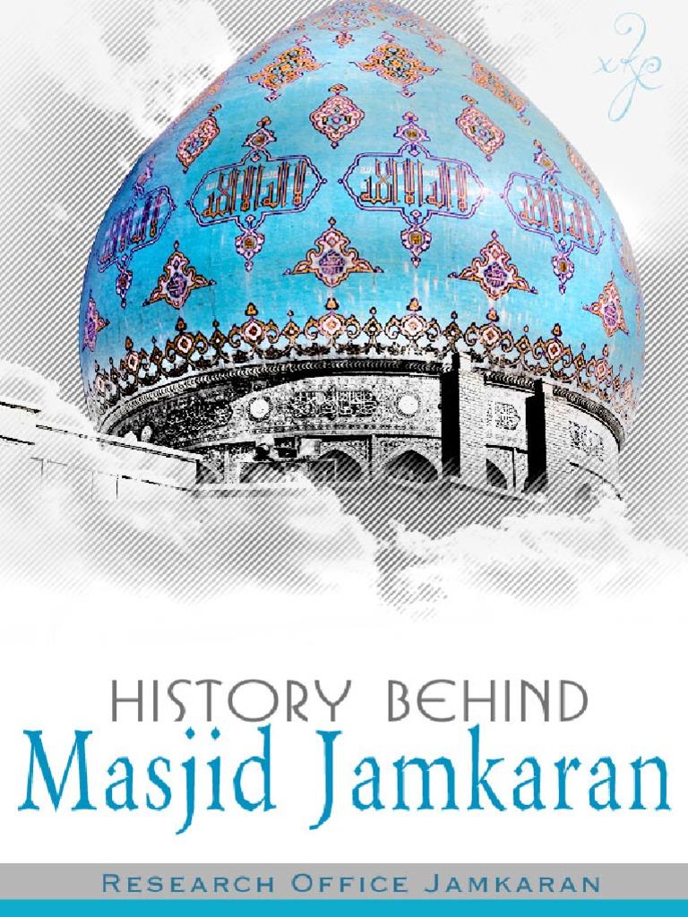 History Behind Masjid Jamkaran Research Office Jamkaran Xkp