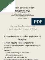 Penyakit Pekerjaan Di Hospital Dan Pengawalannya Jul 2012