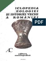 Enciclopedia Arheologiei Si Istoriei Vechi a Romaniei. Vol. 1. A-C