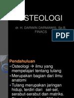 KP 6.12 Osteologi Umum_ by Dr. H. Darwin Darmawis Sp.B
