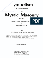 D BUCK Symbolism of Freemasonry or Mystic Masonry and the GREATER MYSTERIES of ANTIQUITY First Version