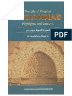 The Life of Prophet Muhammad Highlights and Lessons Mustafa as Sibaa i