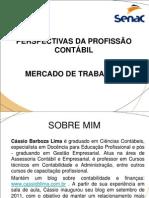 PERSPECTIVAS DA PROFISSÃO CONTÁBIL_AULA INAUGURAL
