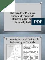 Historia Da Palestina Durante o Periodo Da Monarquia Dividida de Israel