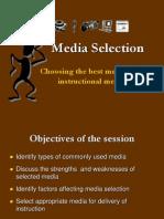 Media Selection Rev