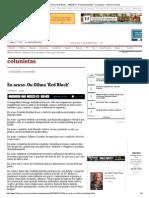 Eu Acuso. Ou Dilma 'Red Block' - 14-02-2014 - Reinaldo Azevedo - Colunistas - Folha de S