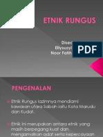 ETNIK RUNGUS.pptx