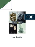 Materia Goes3d en 3d Printing