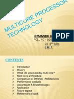 29092013042656 Multicore Processor Technology