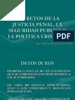 Retos de La Justicia Penal, La Seguridad Publica y La Politica Criminal (Lamina 1)