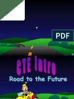 cte intro- road to the future