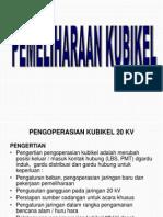 Presentasi 4. PEMELIHARAAN   KUBIKEL