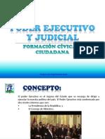 Poder Ejecutivo y Judicial