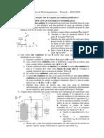 1a Prova Fund Eletromagnetismo 1o Sem 2009 DBR