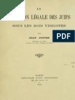 Juster Jean - La condition légale des juifs sous les rois visigoths