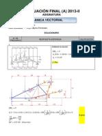 Evaluacion Parcial de Mecanica Vectorial 2013-II a - Solucionario - Corregido