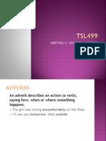 Tsl499 Meeting 3 Topic 3 Adverbs