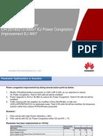 KPI Performance After CR-20140213-00007 EJ Power Congestion Improvement EJ W07