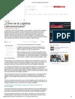 ¿Cómo es la Logística Latinoamericana_