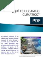 QUÉ ES EL CAMBIO CLIMATICO