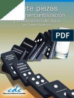 Siete Piezas de La Mercantilizacion y Privatizacion Del Agua
