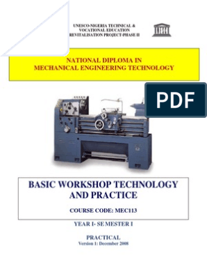 Mec 113 Basic Workshop Technology 1 Welding Machining