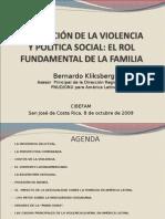 PrevencióndelaViolenciayPol.Social_8octubre2009_CIBEFAM_CostaRica