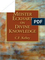 C. F. Kelley • Meister Eckhart on Divine Knowledge