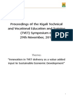"Proceedings of the 2013 annual Kigali TVET Symposium. Theme:""Innovation in TVET delivery as a value addedinput to Sustainable Economic Development"""