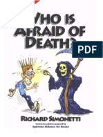 Who is Afraid of Death- Richard Simonetti