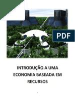 INTRODUÇÃO A UMA ECONOMIA BASEADA EM RECURSOS