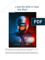 Robocop and the Shift in How We Work