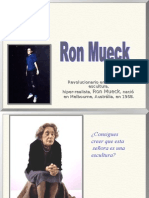 Ron Muecke s Kult o Real