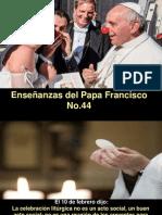 Enseñanzas del Papa Francisco - Nº 44