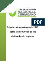 Observatorio Nacional Ciudadano (México) Delitos de Alto Impacto Estudio Del Mes de Agosto 2013