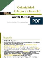 Walter MignoloColonialidad a Lo Largoy Ancho