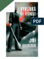 Vyhlidka Na Vecnost - Jiri Kulhanek