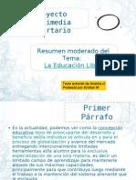 PML. La educación libre