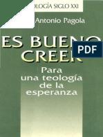 José Antonio Pagola - Es bueno creer