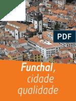 Manifesto Funchal Cidade Qualidade 2009