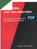 Mi Vida, Mi Revolucion. Version PDF Luis Fisher